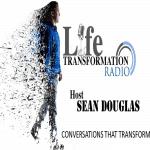 Sean Douglas - Life Transformation Radio